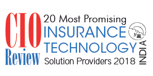 20 Most Promising Insurance Technology Solution Providers - 2018